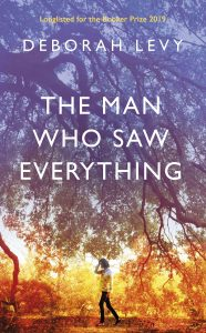 The Man Who Save Everything by Debora Levy